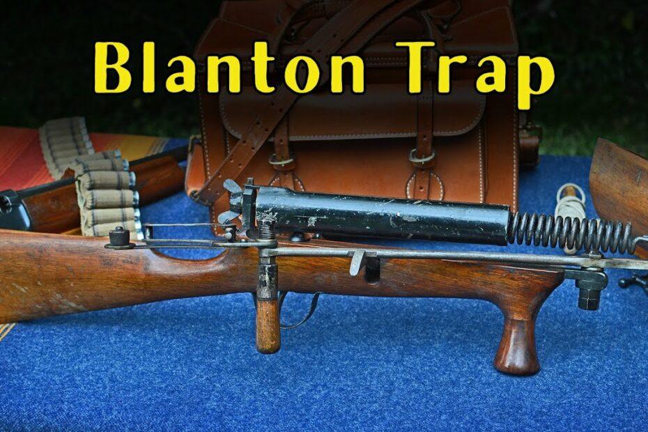 """It's a Trap! 007: Blanton """"Rifle"""" Trap"""