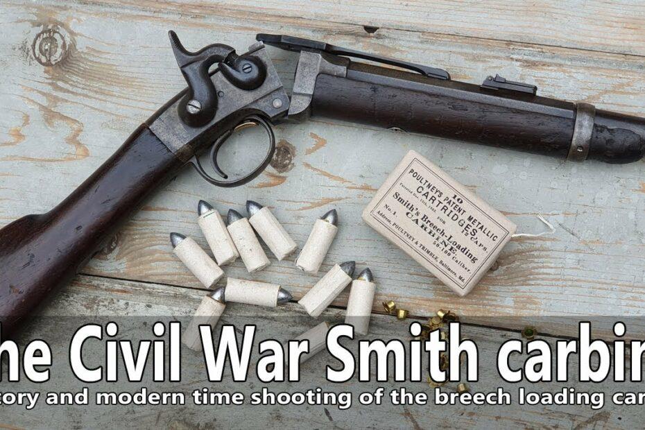 The Civil War Smith carbine – development, history, impact, modern time shooting