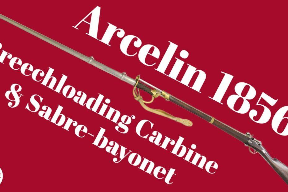 Arcelin Modèle 1856 Carbine & Sabre-bayonet