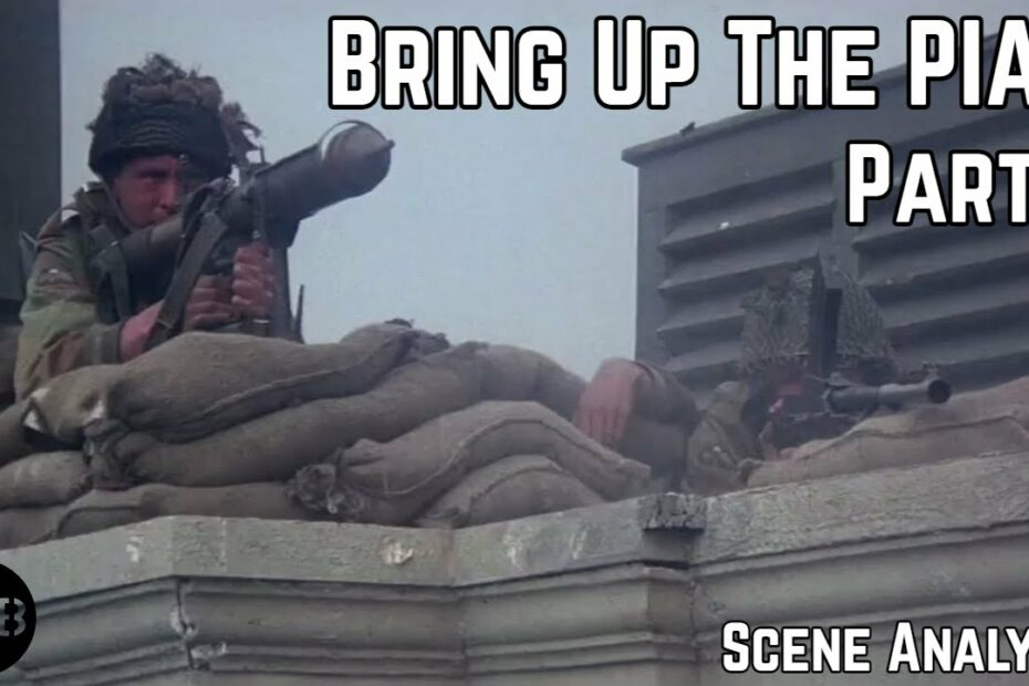 Bring Up the PIAT! Pt.II