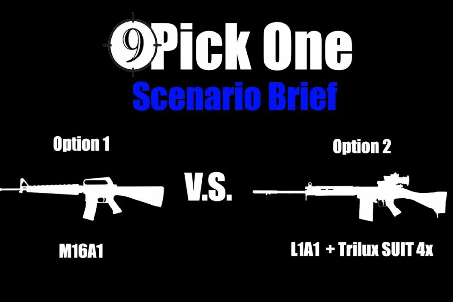 Scenario Brief [Airfield Sabotage] M16A1 vs. L1A1 + Trilux SUIT 4x scope (Pick One Ep.4)