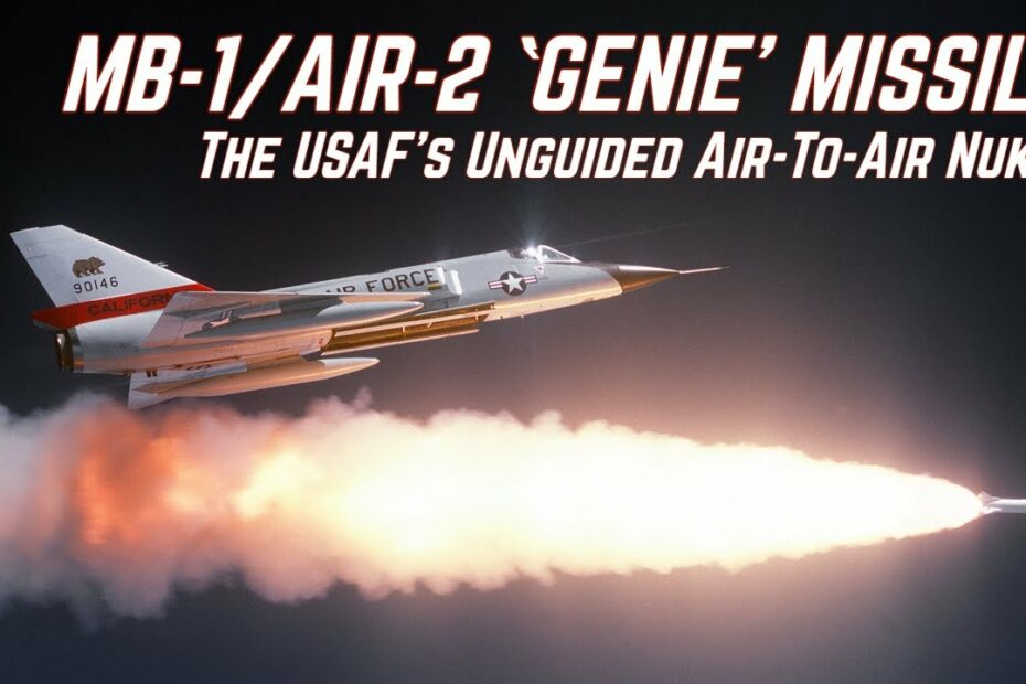The MB-1 'Genie' – The USAF's Unguided Air-To-Air Nuke