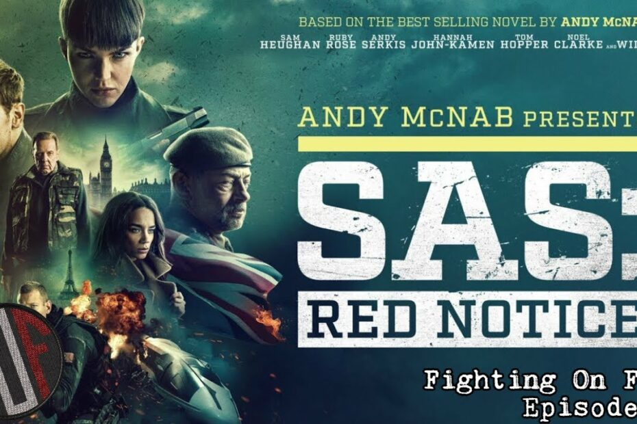 Fighting On Film: SAS: Red Notice (2021)