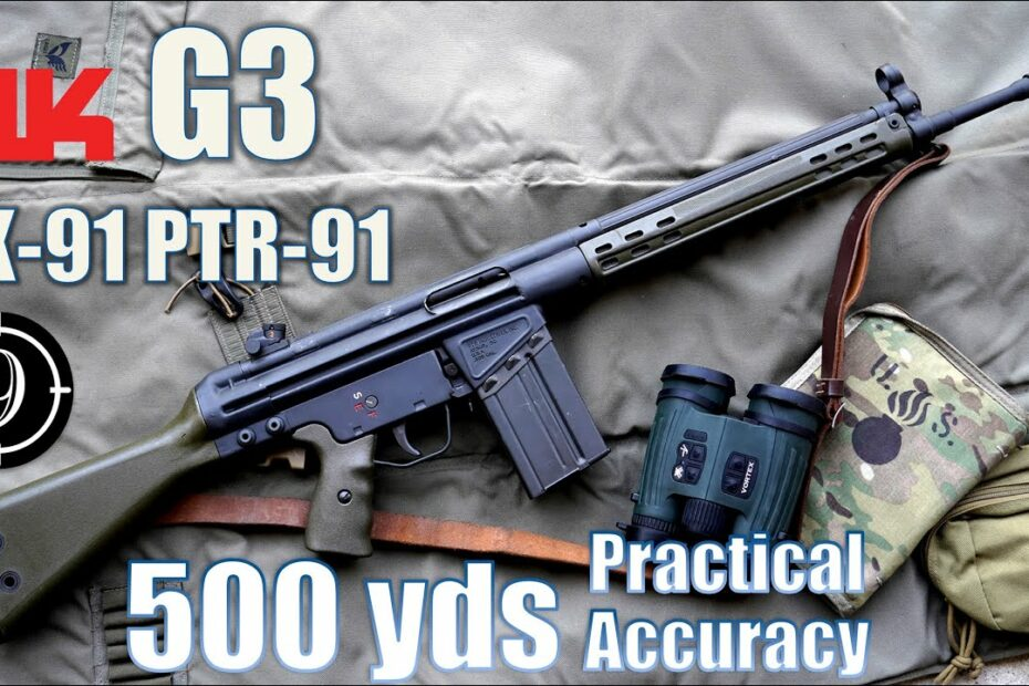 G3 – HK91 – PTR91 to 500yds: Practical Accuracy