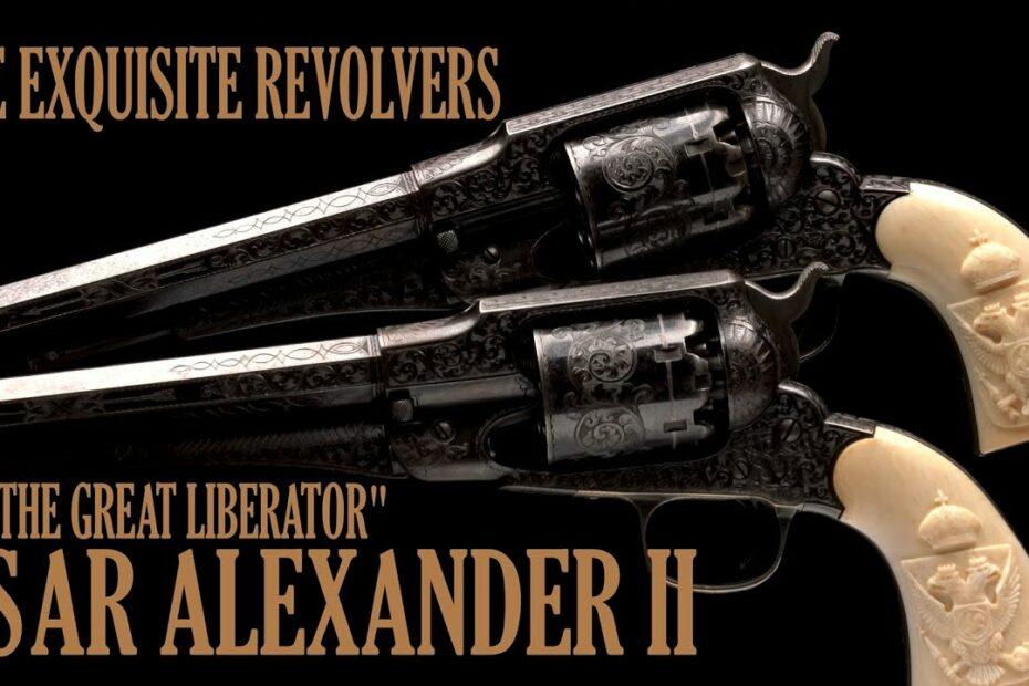 A Friendship Forgotten: The Remington Revolvers of Tsar Alexander II