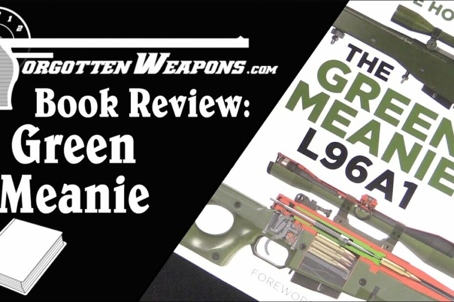 Book Review: The Green Meanie – L96A1 by Steve Houghton