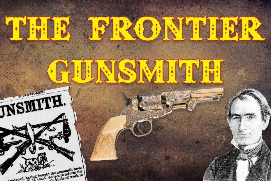 The Frontier Gunsmith