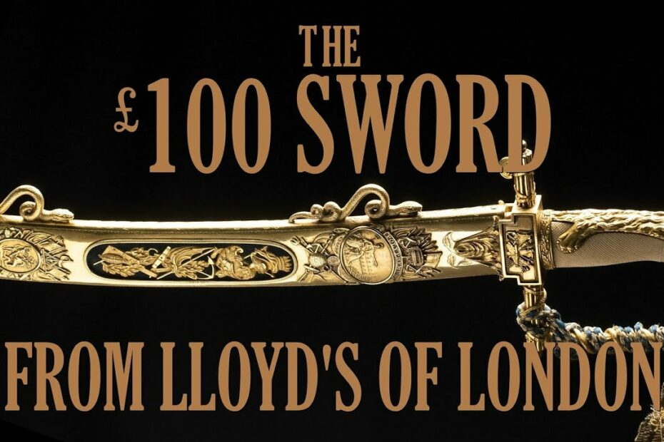 The £100 Sword from Lloyd's of London
