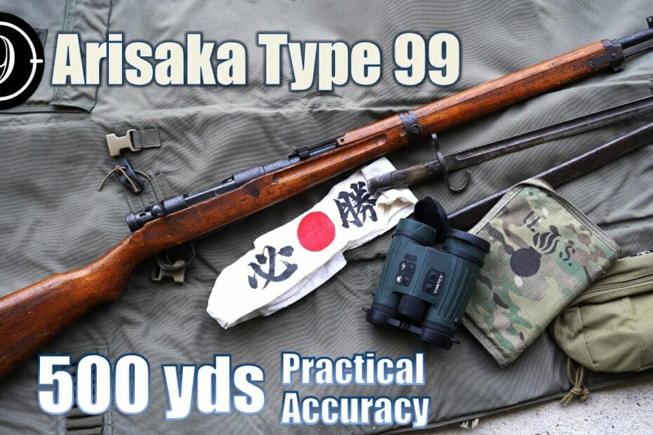 Arisaka Type 99 to 500yds: Practical Accuracy (Why did Japanese use those sights?!)