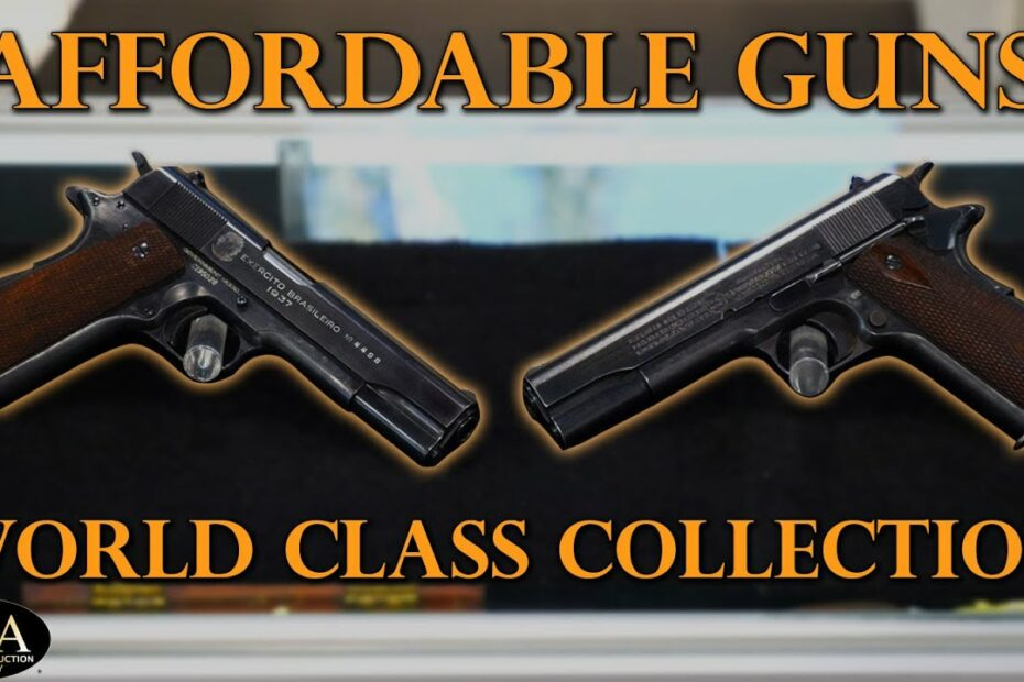 Affordable Guns from a World Class Collection
