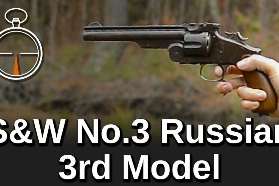 Minute of Mae: S&W No.3 Russian 3rd Model