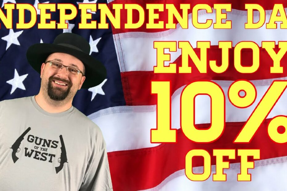 Independence Day Sale at Guns of the West!