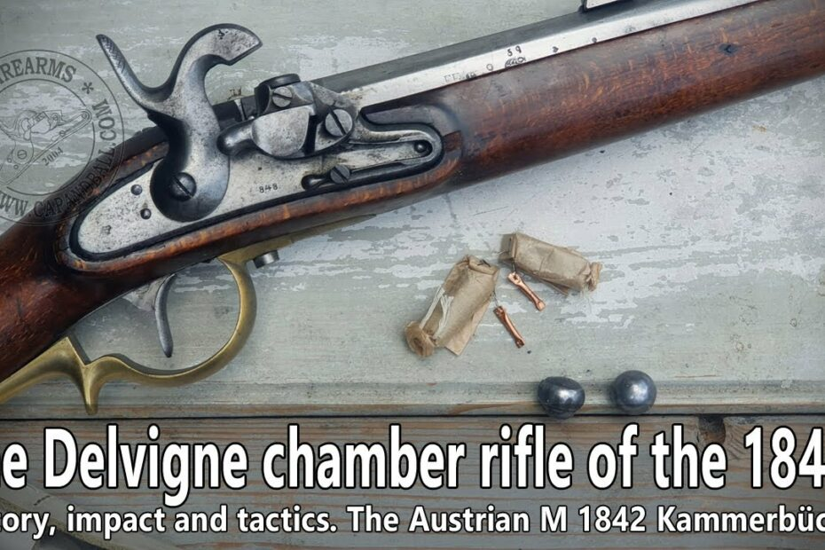 The Delvigne chamber rifle of the 1830-40s and the Austrian Kammerbüchse
