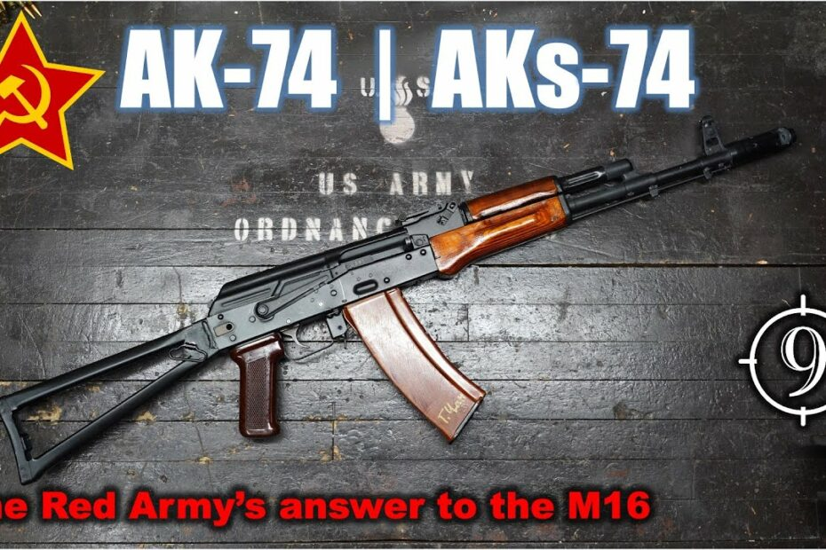The AK74   AKs74 and the 5.45x39mm: the Soviet response to the M16 (Feat. Maxim Popenker)
