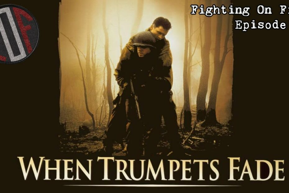 Fighting On Film: When Trumpets Fade (1998)