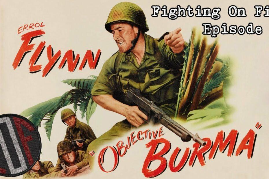 Fighting On Film: Objective Burma (1945)