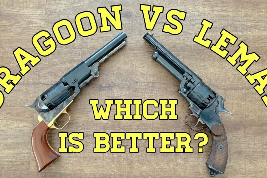 Dragoon vs. LeMat: Which Revolver Is Better?