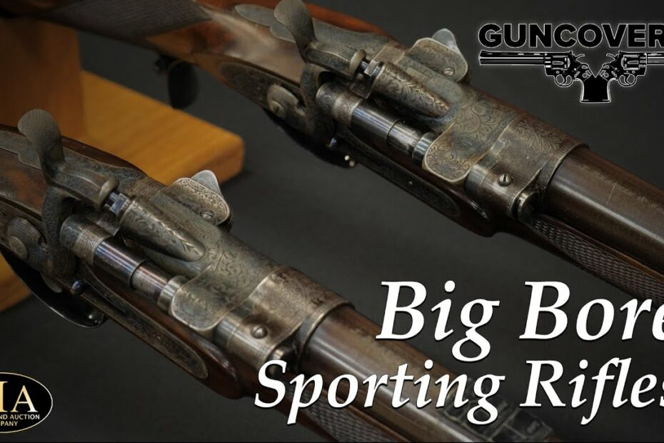 Guncovered: Big Bore Sporting Rifles