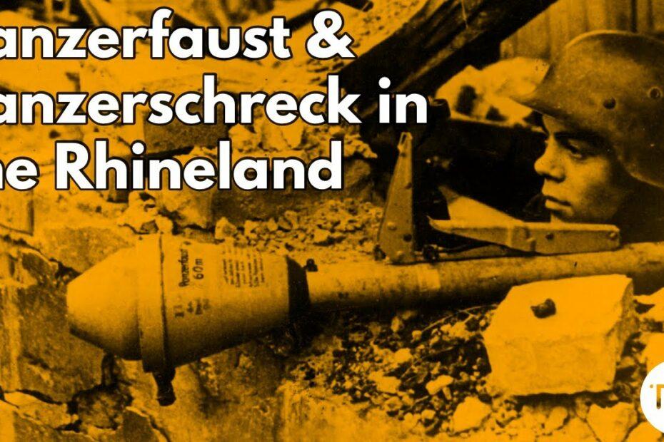 The Panzerfaust & Panzerschreck  in the Rhineland