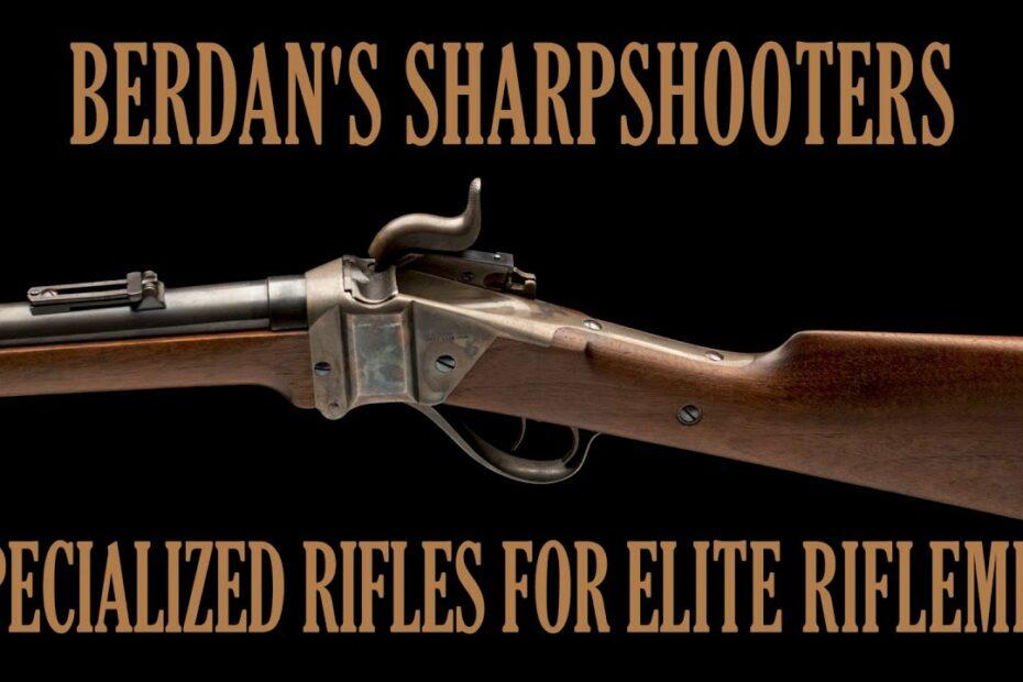Berdan's Sharpshooters: Advanced Rifles and Elite Marksmen
