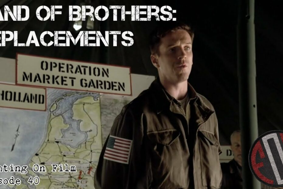 Fighting On Film: Band of Brothers – Replacements (2001)