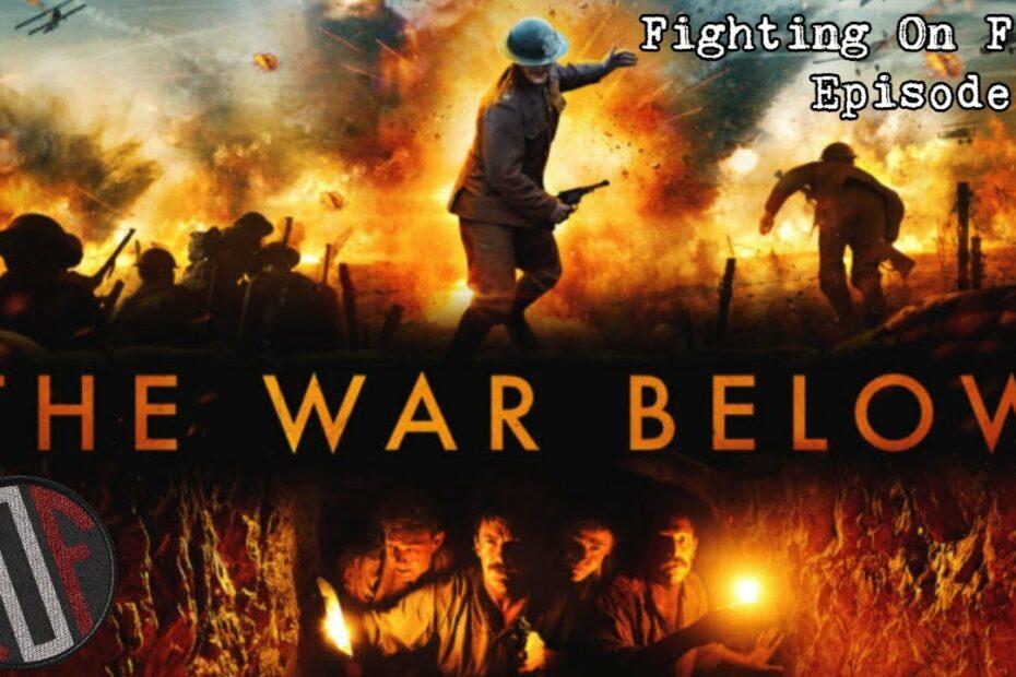 Fighting On Film: The War Below (2021)