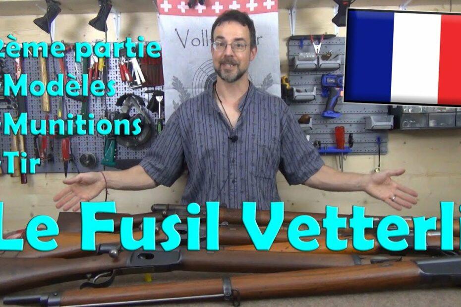 Le Fusil Vetterli 2ème Partie
