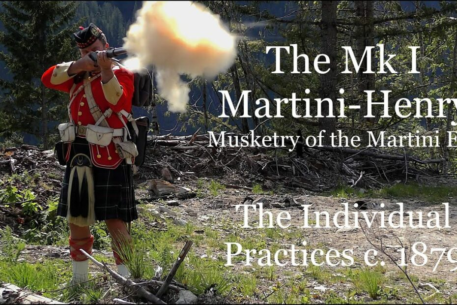 The Mk I Martini-Henry: Musketry of the Martini – Individual Practices c 1879