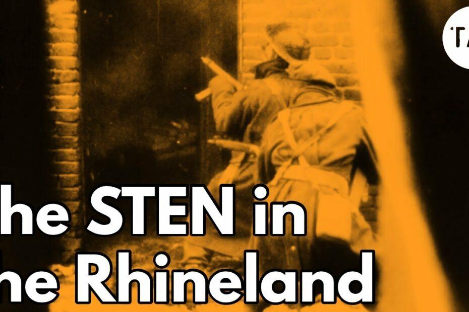 The STEN in the Rhineland